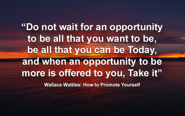 Wallace Wattles Opportunities3